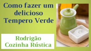 Tempero Verde - Rodrigão Cozinha Rústica