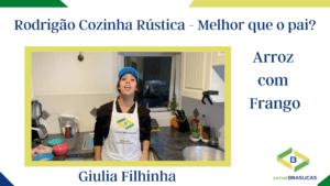 Arroz com Frango - Rodrigão Cozinha Rústica - Giulia Filhinha