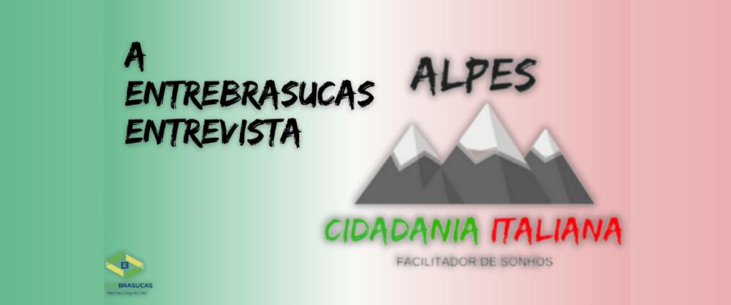 Alpes Cidadania Italiana – Chegou a hora de realizar seu sonho!