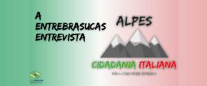Alpes Cidadania Italiana - Chegou a hora de realizar seu sonho!