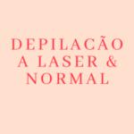 Depilação A Laser & Normal