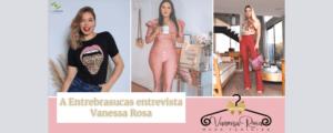 Entrevista com Vanessa Rosa