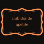 Inibidor De Apetite
