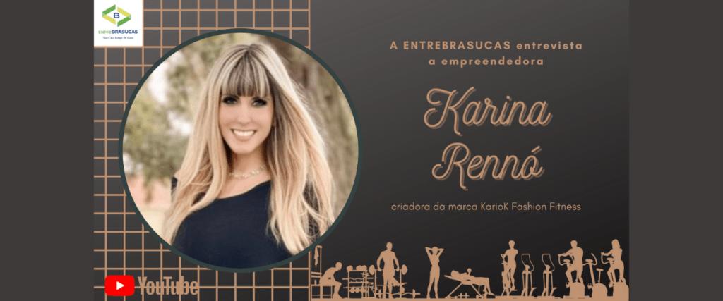"""Estou realizando meu sonho"" diz Karina Renno da Kariok Moda Fitness"