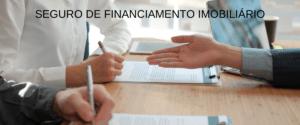 Seguro de Financiamento Imobiliário