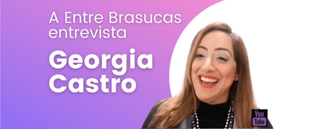 A Entre Brasucas apresenta sua mais nova personalidade, a esteticista Geórgia Castro