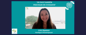 """""""OS PAIS TAMBÉM PRECISAM DE CUIDADOS"""""""