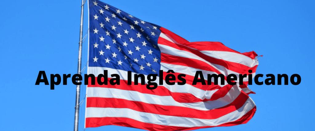 Curso de Inglês Americano-Método simples e eficaz para aprender Inglês do ZERO À FLUÊNCIA