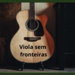 Curso Viola Sem Fronteiras